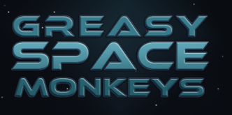 Greasy Space Monkeys